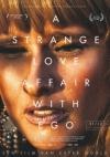A Strange Love Affair with Ego