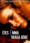 Dear Emma, Sweet Böbe