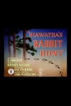 Hiawatha's Rabbit Hunt