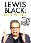 Lewis Black: Old Yeller - Live at the Borgata