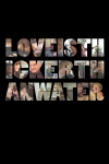 Love Is Thicker Than Water