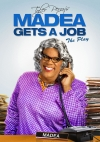 Madea Gets a Job: the Play