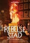 Rebelse Stad (Provo en de Onstuimige Jaren Zestig)
