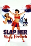 Slap Ger... She's French