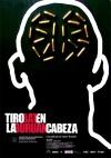 Tiro en La Cabeza