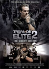 Tropa de Elite 2: the Enemy Within