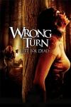 Wrong Turn 3: Left for Dead